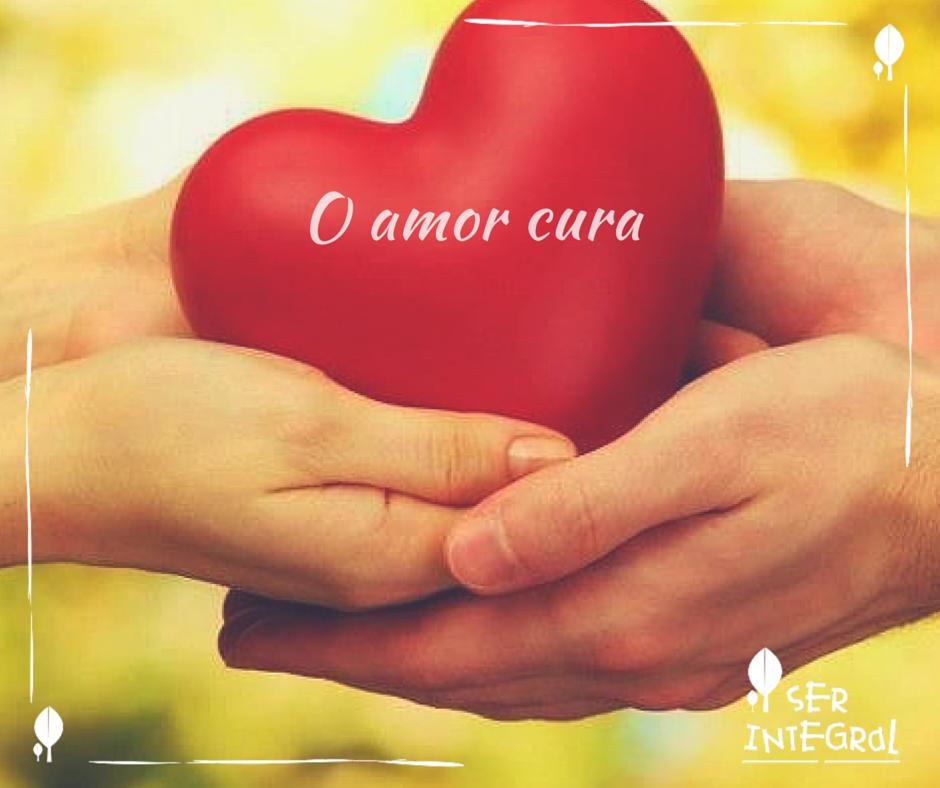 O amor cura